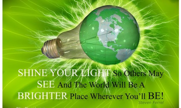 Shine Your Light So Others May See