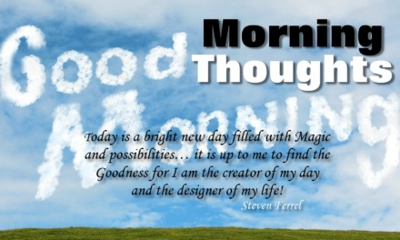 Start The Day In Goodness