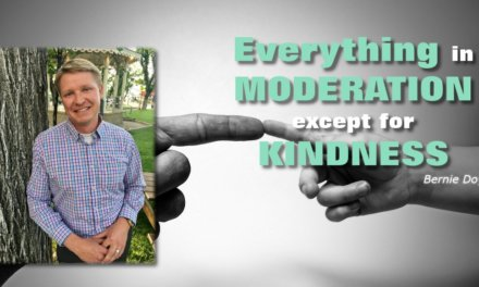 Moderation Except For Kindness
