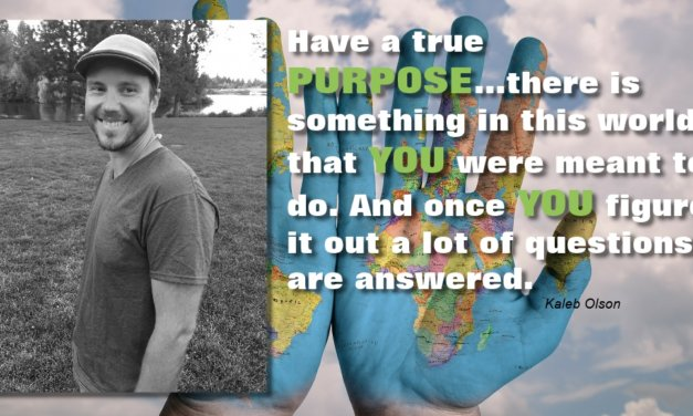 Have a true purpose