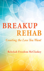 Breakup Rehab