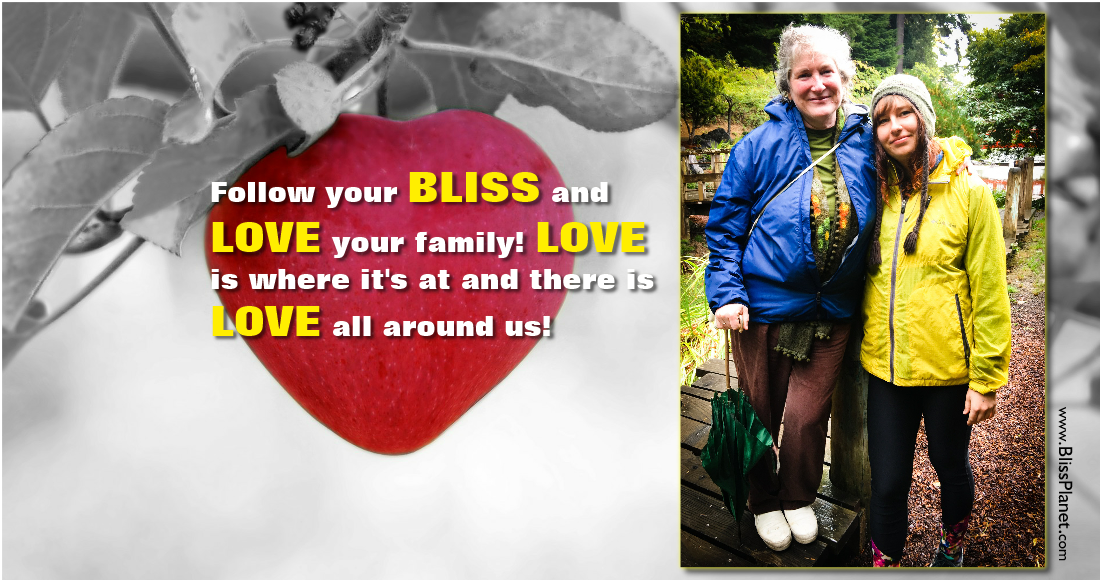 Unconditional Love – Follow Your Bliss