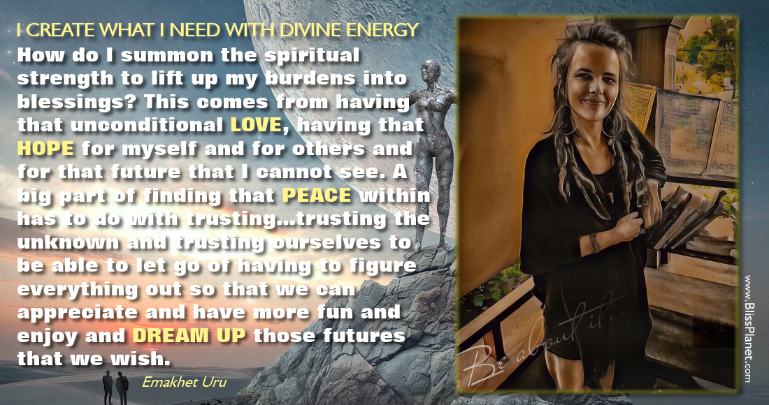 I CREATE WHAT I NEED WITH DIVINE ENERGY