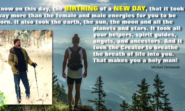Every day we birth a new day